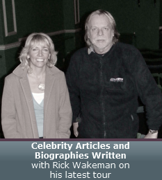 Celebrity Articles and Biographies written - With Rick Wakeman on his latest tour
