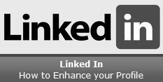 How to Enhance Your Linked In Profile
